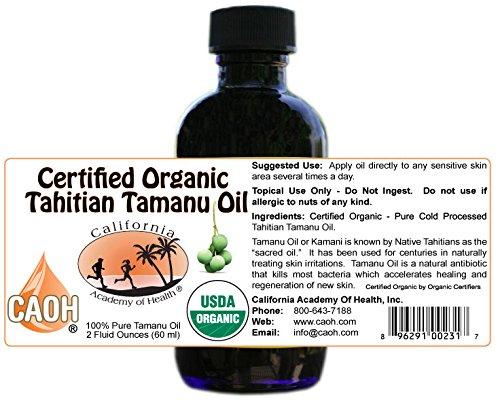Tamanu Oil – 100% Pure Certified Organic Tahitian Tamanu (Kamani Oil) from CAOH® (1 – 2 oz Bottle)